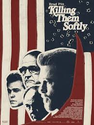 One poster for Killing Them Softly...